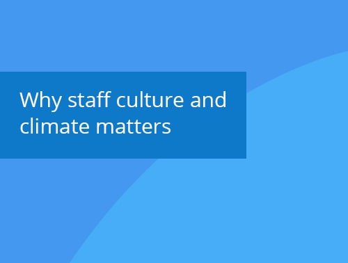 Why staff culture and climate matters blog post